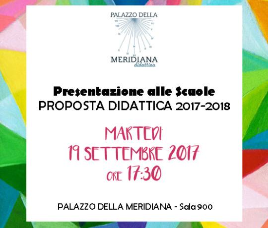 PRESENTAZIONE ALLE SCUOLE_19SETT2017 programma didattica 2017-18
