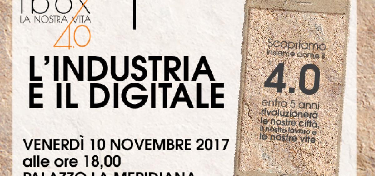 L'INDUSTRIA E IL DIGITALE 10 novembre