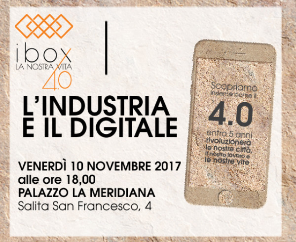 L'INDUSTRIA E IL DIGITALE 10 novembre